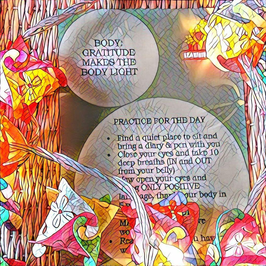 #NaBloPoMo: Day #9: Body-Gratitude makes the body light