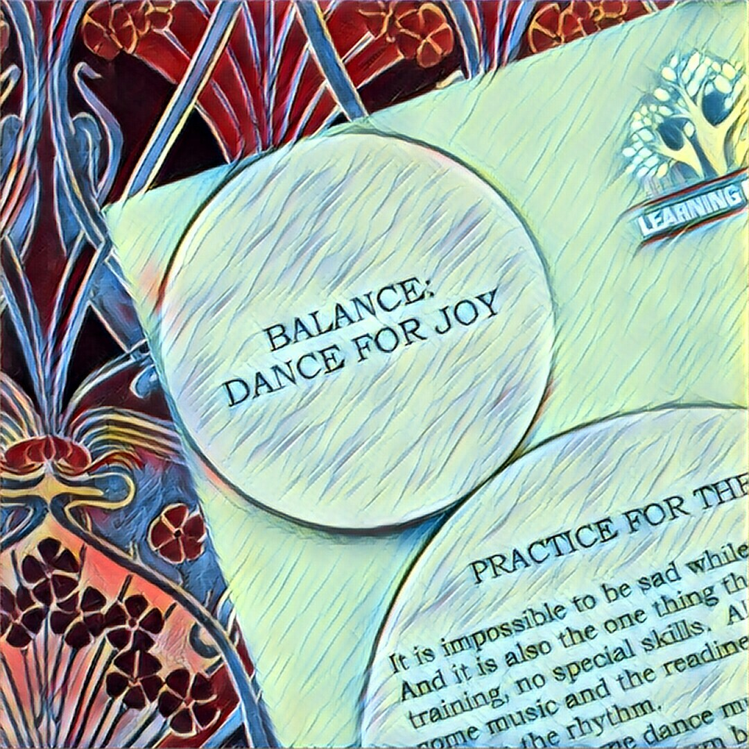 #NaBloPoMo: Day #15: Balance-Dance for joy