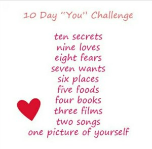 "10 Day ""You"" Challenge: Ten secrets……sssshhhh!!!"