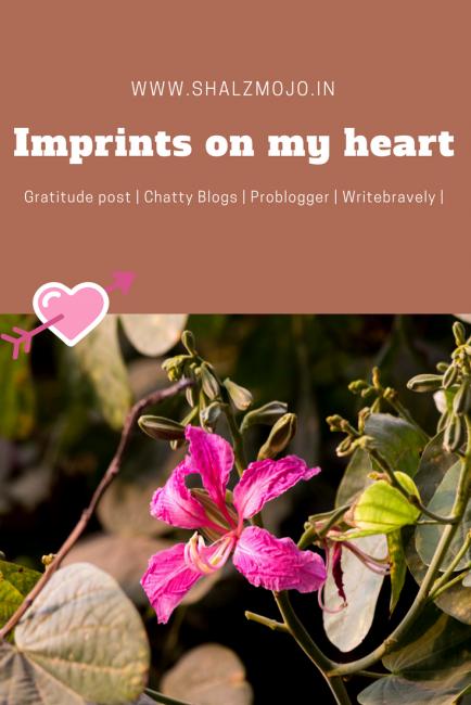Imprints on my heart [ #writebravely ]