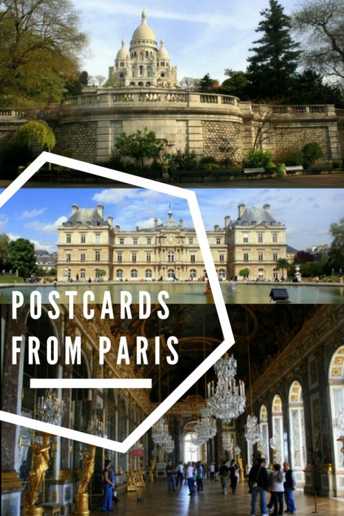 Postcards from the city of love – Paris